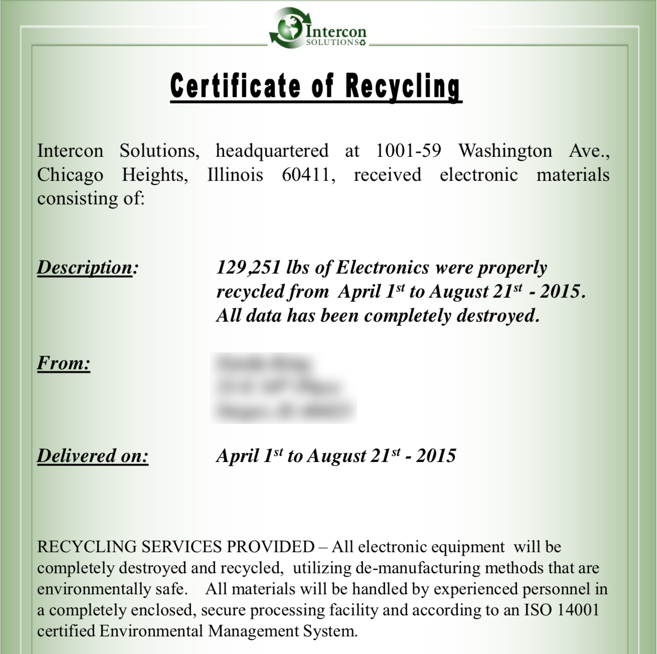 This is a picture of a certificate of recycling Intercon Solutions would send its customers.