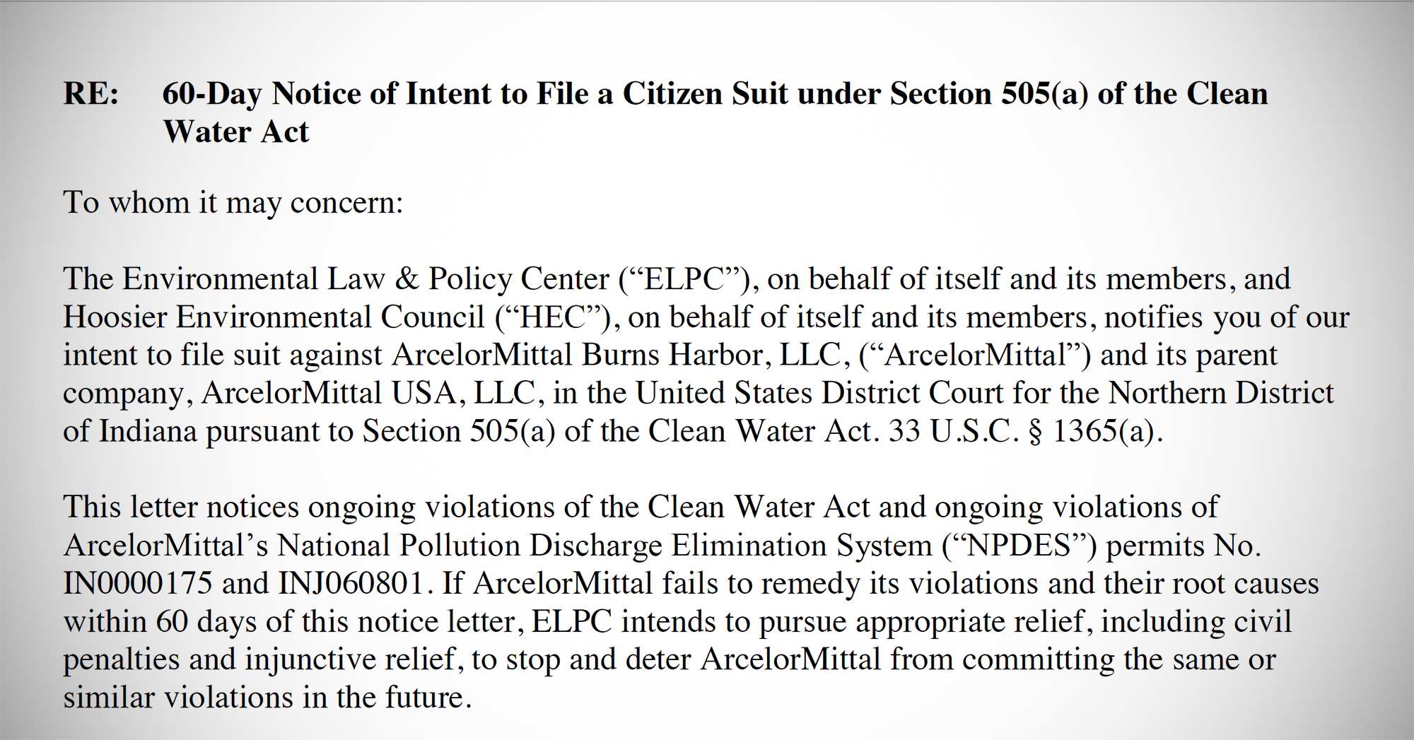 Two environmental groups say they plan to sue a company responsible for more than 100 Clean Water Act violations in northwestern Indiana, including the release of cyanide 25 times higher than the level permitted by law.